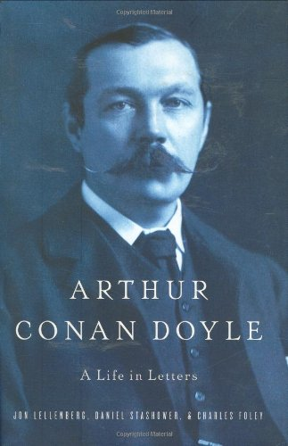 The best books on Sherlock Holmes - Arthur Conan Doyle by D Stashower & C Foley & J Lellenberg