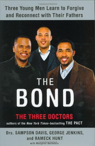The best books on Context of the UK Riots - The Bond by Sampson Davis, George Jenkins and Rameck Hunt