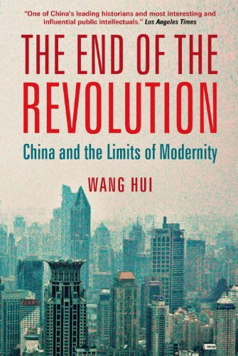 The best books on 100 Years of Modern China - The End of the Revolution by Wang Hui