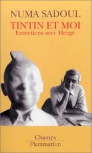 The best books on Tintin - Tintin et Moi by Numa Sadoul