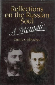 The best books on The Siege of Leningrad - Reflections on the Russian Soul by Dmitry Likhachov