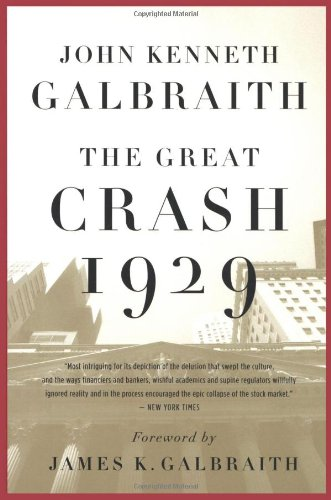 The best books on Financial Speculation - The Great Crash 1929 by John Kenneth Galbraith