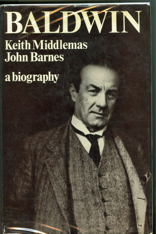 The best books on British Prime Ministers - Baldwin by Keith Middlemas and John Barnes