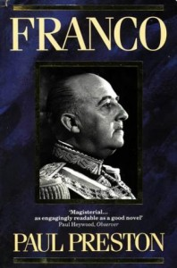 The best books on The Spanish Civil War - Franco by Paul Preston