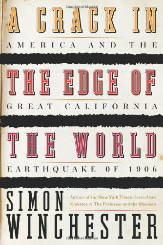 The best books on American Stories - A Crack in the Edge of the World by Simon Winchester