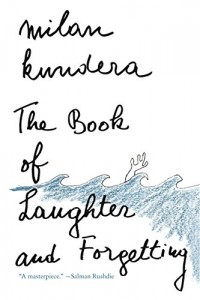The Book of Laughter and Forgetting by Milan Kundera