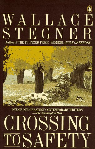 The Best American Stories - Crossing to Safety by Wallace Stegner