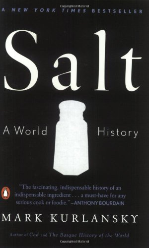 Mark Kurlansky recommends his Favourite Science Books: Salt by Mark Kurlansky