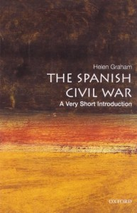 The best books on The Spanish Civil War - The Spanish Civil War by Helen Graham