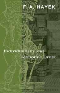The best books on Information - Individualism and Economic Order by Friedrich Hayek