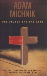 The best books on Dissent - The Church and the Left by Adam Michnik