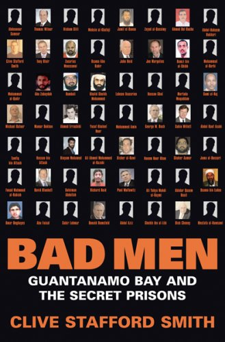 The best books on Capital Punishment - Bad Men by Clive Stafford Smith