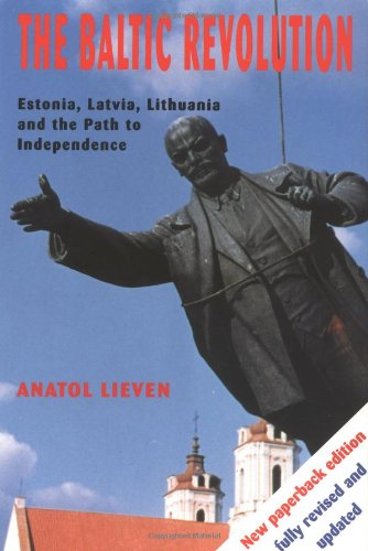 The best books on Understanding Pakistan - The Baltic Revolution by Anatol Lieven