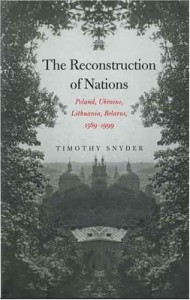 The best books on Dissent - The Reconstruction of Nations by Timothy Snyder