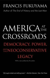 America at the Crossroads by Francis Fukuyama