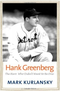 Favourite Science Books - Hank Greenberg by Mark Kurlansky