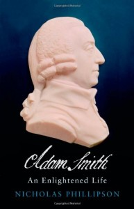 The best books on Economic History - Adam Smith:‭ ‬An Enlightened Life by Nicholas Phillipson