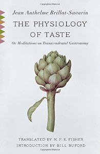 The best books on Dieting - The Physiology of Taste by Jean Anthelme Brillat-Savarin