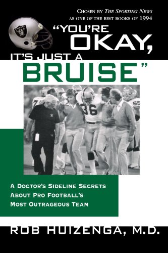 "The best books on American Football (and its Dark Side) - ""You're Okay, It's Just a Bruise"" by Rob Huizenga"