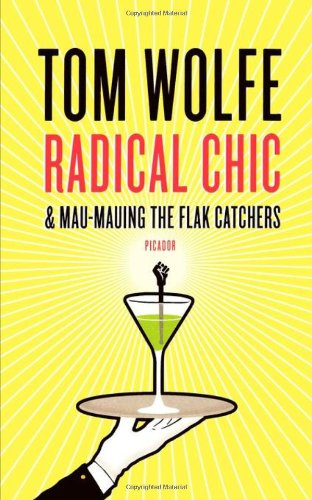Radical Chic by Tom Wolfe