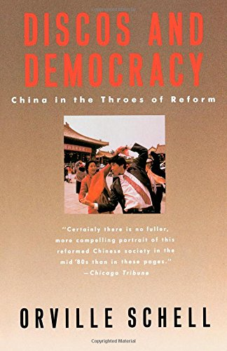 The best books on China and the US - Discos and Democracy by Orville Schell