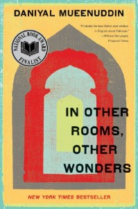 The best books on Pakistan - In Other Rooms, Other Wonders by Daniyal Mueenuddin