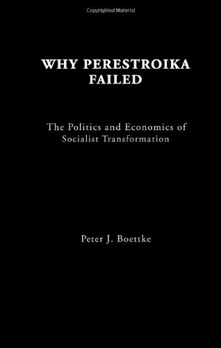 The best books on Austrian Economics - Why Perestroika Failed by Peter Boettke