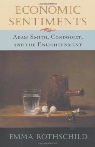 The Best Books on the Classical Economists - Economic Sentiments:‭ ‬Adam Smith,‭ ‬Condorcet and the Enlightenment by Emma Rothschild