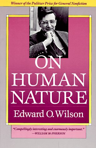Mark Kurlansky recommends his Favourite Science Books - On Human Nature by Edward O Wilson