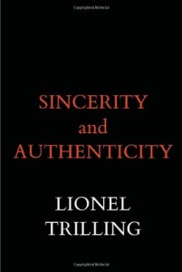 The best books on Living Prudently - Sincerity and Authenticity by Lionel Trilling