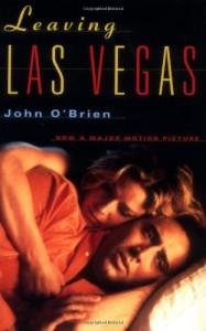 The best books on Las Vegas - Leaving Las Vegas by John O'Brien