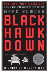 The best books on Journalism - Black Hawk Down by Mark Bowden
