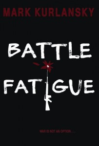 Favourite Science Books - Battle Fatigue by Mark Kurlansky