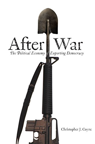 The best books on Austrian Economics - After War by Christopher Coyne