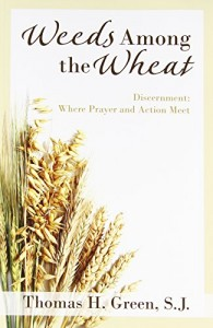 The best books on Living Prudently - Weeds Among the Wheat by Thomas H Green