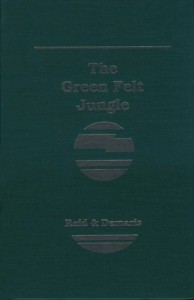 The best books on Las Vegas - The Green Felt Jungle by Ed Reid and Ovid Demaris
