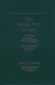 The best books on Las Vegas - The Green Felt Jungle by Ed Reid and Ovid Demaris