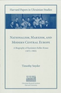 Nationalism, Marxism and Modern Central Europe by Timothy Snyder