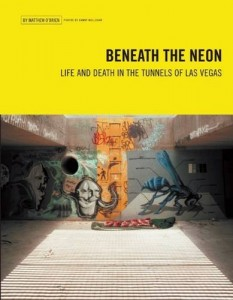 The best books on Las Vegas - Beneath the Neon by Matthew O'Brien