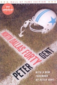 The best books on American Football (and its Dark Side) - North Dallas Forty by Peter Gent