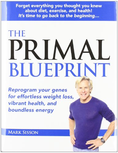 The best books on Dieting - The Primal Blueprint by Mark Sisson