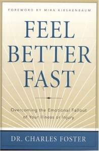 The best books on Living Prudently - Feel Better Fast by Dr Charles Foster & Dr Charles Foster