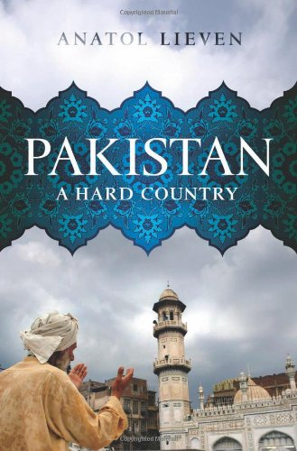 The best books on Understanding Pakistan - Pakistan by Anatol Lieven
