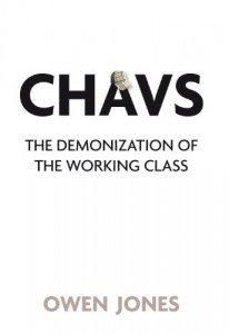 The best books on Fairness and Inequality - Chavs by Owen Jones