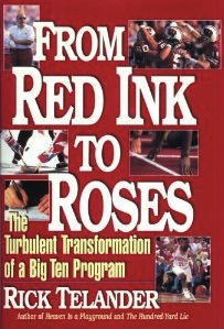 The best books on American Football (and its Dark Side) - From Red Ink to Roses by Rick Telander