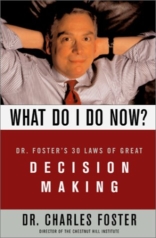The best books on Living Prudently - What Do I Do Now? by Dr Charles Foster & Dr Charles Foster