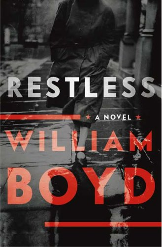 Writers Who Inspired Him - Restless by William Boyd