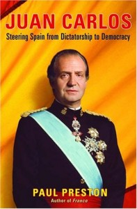 The best books on The Spanish Civil War - Juan Carlos by Paul Preston