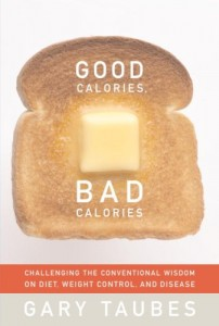 The best books on Dieting - Good Calories, Bad Calories by Gary Taubes