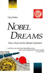The best books on Dieting: Nobel Dreams by Gary Taubes